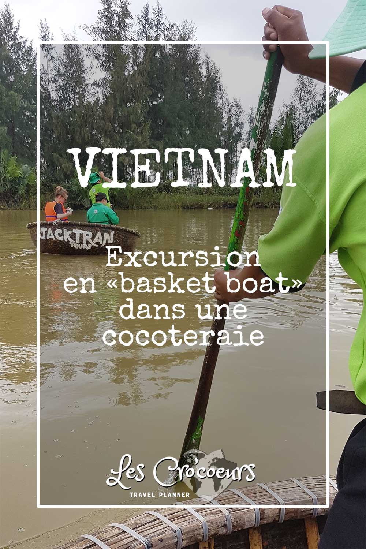 Vietnam excursion en basket boat - Les Cro'coeurs Travel Planner & Blog Voyage