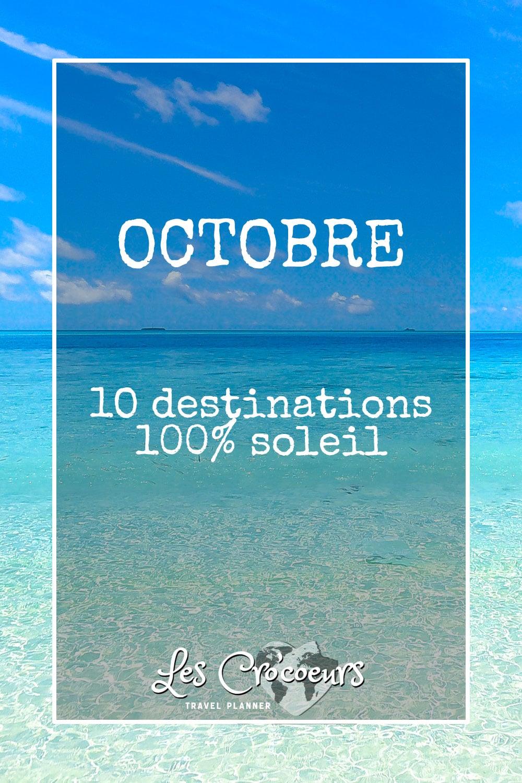 Où partir au soleil en octobre ? 10 destinations - Les Cro'coeurs Travel Planner & Blog Voyage