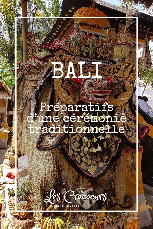 Préparatifs d'une cérémonie traditionnelle à Bali - Les Cro'coeurs Travel Planner & Blog Voyage