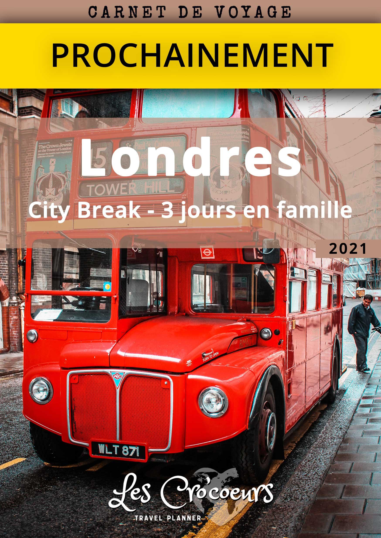 Carnet de Voyage : City Break à Londres 2021 - Les Cro'coeurs Travel Planner & Blog Voyage